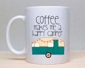 Happy Camper Mug, Cute Coffee Mug, Funny Mug, 2 sided mug
