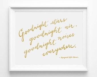 Goodnight Moon, Goodnight Stars, Goodnight Air, Goodnight Noises Everywhere, Nursery Art, Calligraphy, Typography Poster Print, Quote Art