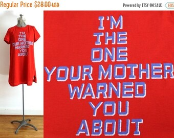 ON SALE Vintage Nightie / 1970s I'm The One Your Mother Warned You About Nightgown Jersey TShirt T shirt