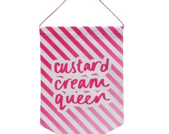 Pink Ombre Custard Cream Queen Printed Fabric Banner