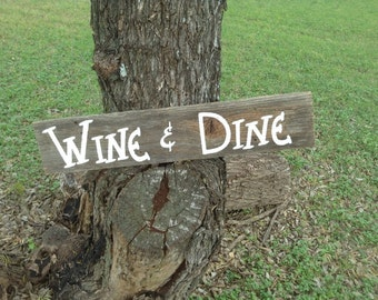 Wood Wedding Reception Bar Man Cave Sign Rustic Wine and Dine