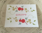 Valentine Card - Amore -  Te Amo - Floral Valentine Card - Always and Forever Collection - 1 I Love You, te amo Notecard and 1 envelope