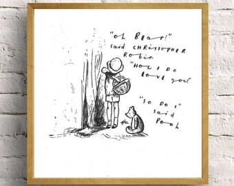 pooh bear with christopher robin drawing - hand written, hand drawn winnie the pooh sketch with quote//nursery art//childs room