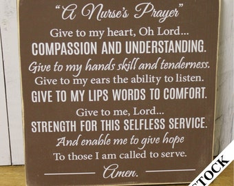 A Nurse's Prayer Sign/Wood Sign/Nurse Sign/Gift/Nurse/shelf sitter/Brown/White/Style/Graduation Gift/Wood Sign/Rustic