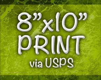 "8""x10"" Print via USPS First Class Mail"