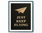 Instant Download Just Keep Flying Poster Print, Scandinavian Art , Posters , Wall Art, Motivational Print