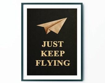 Just Keep Flying Poster Print, Scandinavian Art , Posters , Wall Art, Motivational Print, Inspirational Print, Trending Items, Trending Now