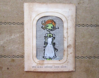 handmade card - You Make Creepy Look Good - goth girl in antique CDV frame - hand painted