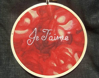 "Love Token Embroidery Hoop -- ""I Love You"" in French on Red Roses"