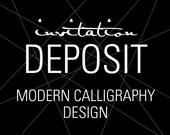 "Calligraphy Wedding Invitations, Invitation Deposit, Modern Invitation, ""Modern Calligraphy"" Design, Build-Your-Invite Collection -DEPOSIT"