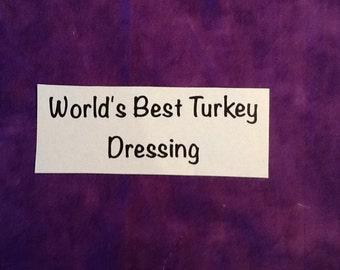 World's Best Turkey Dressing