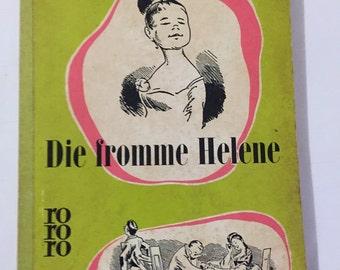 Die fromme Helene Wilhelm Busch 1957 printed in Germany German Humor ILLUSTRATIONS PAPERBACK BOOK 140 pages vintage