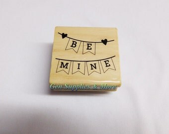 Be Mine Mounted Rubber Stamp -New- Valentines Day