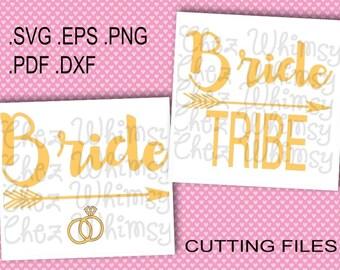 Bride SVG, Bride Tribe SVG, Arrow Svg, Rings Svg, Bridal Party Design, Bachelorette Party Cutting Files, Arrow Design, Rings Design