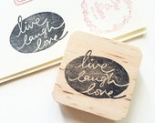Live Laugh Love handlettered rubber stamp