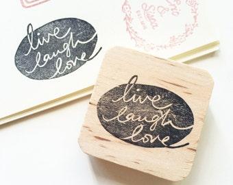 Live Laugh Love handlettered rubber stamp