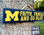 Michigan Wolverine Sign Faith Family Go Blue painted wood wall decor art fan merchandise