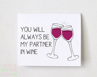 You Will Always Be My Partner In Wine, best friend card, funny friend card, friendship card, wine gift, gift for friend, best friend gift