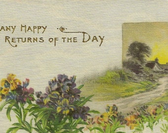 Full Silk Front Vintage Birthday Postcard – Many Happy Returns of the Day Purple and Yellow Flowers and Country Home circa 1910