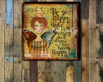 Be So Happy Hand - stretched Gallery Wrapped Canvas.