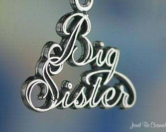 Sterling Silver Big Sister Charm Family Sibling Sisters Solid .925
