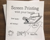 Screen Printing How-to-do-it Zine 4