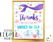 MERMAID PARTY SIGN Thanks for joining me Under the Sea - Watercolor Mermaid Birthday Party Favor Sign Welcome Sign Pool Party Under the Sea