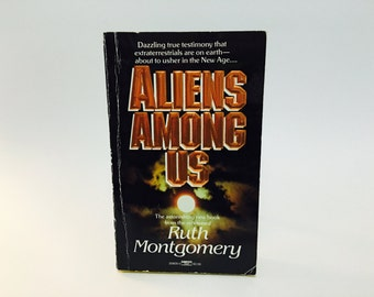 WEEKEND SALE Vintage Non-Fiction Book Aliens Among Us by Ruth Montgomery 1986 Paperback