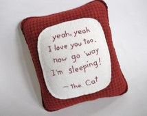 Cat Pillow - Funny Bed Pillow - Funny Cat Quote - Red Throw Pillow - Sleeping Cat