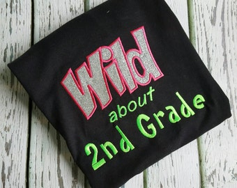 Wild about Second Grade School Shirt Teacher Shirt
