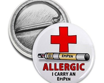 Allergic I Carry an Epipen Medical Alert Pinback Button Badge (Choose Size)