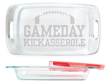 Engraved Pyrex Glass Casserole Baking Dish with Lid 9x13, 7x11, or 8x8 sizes etched with design Gameday Kickasserole