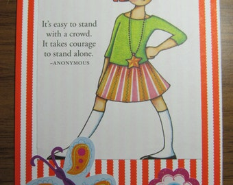 Upcycled Mary Englebreit post card - Courage, Stand Alone
