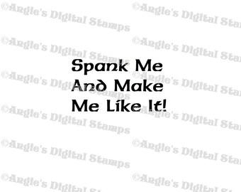 Spank Me Quote Digital Stamp Image