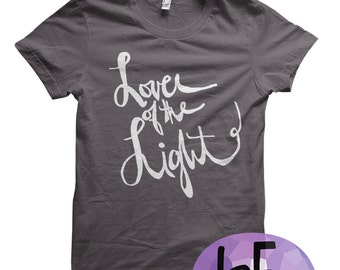 Lover of the Light (Made to Order tshirt)