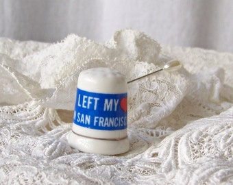Vintage San Francisco Porcelain Thimble Left My Heart Thimble Collector Sewing Room San Francisco Souvenir 1985