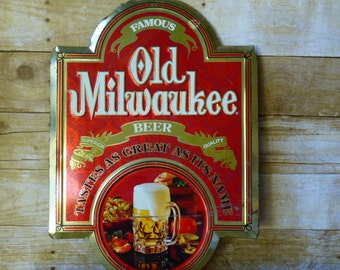 Vintage Old Milwaukee Beer Sign - Tin Sign - Advertising - Man Cave Schlitz