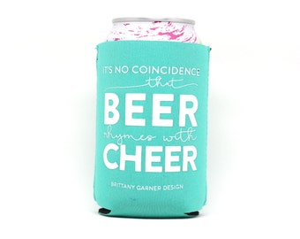 Beer Cooler, Drink Sleeve, Beverage Cooler, Pool Beverage Holder, Camping, Beer Lover Gift, Beer Rhymes With Cheer, Gift For Him
