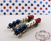Liberty French Barrettes, 1 pair, patriotic hair clips, 4th of July, military, holiday clips for girls, teens, and women - reynared