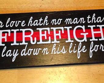 Firefighter, Thin Red Line, Line of Courage, Vinyl Lettering, Boards, Gifts, Home Decor, Fire Station, Lay Down Their Lives For Friends