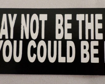 You May Not Be The 1st, But Next! Biker Uniform Motorcycle Helmet Decal Sticker