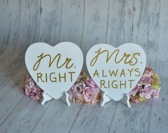 Engagement Signs/Wedding Signs/Photography Props-Mr. Right/ Mrs. Always Right-Your Choice of Colors- Ships Quickly