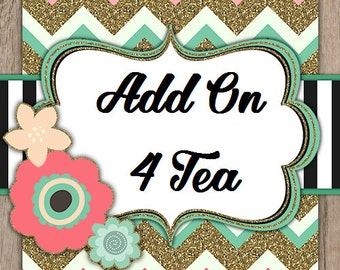 Add on - Four Tea Favors to Existing Order