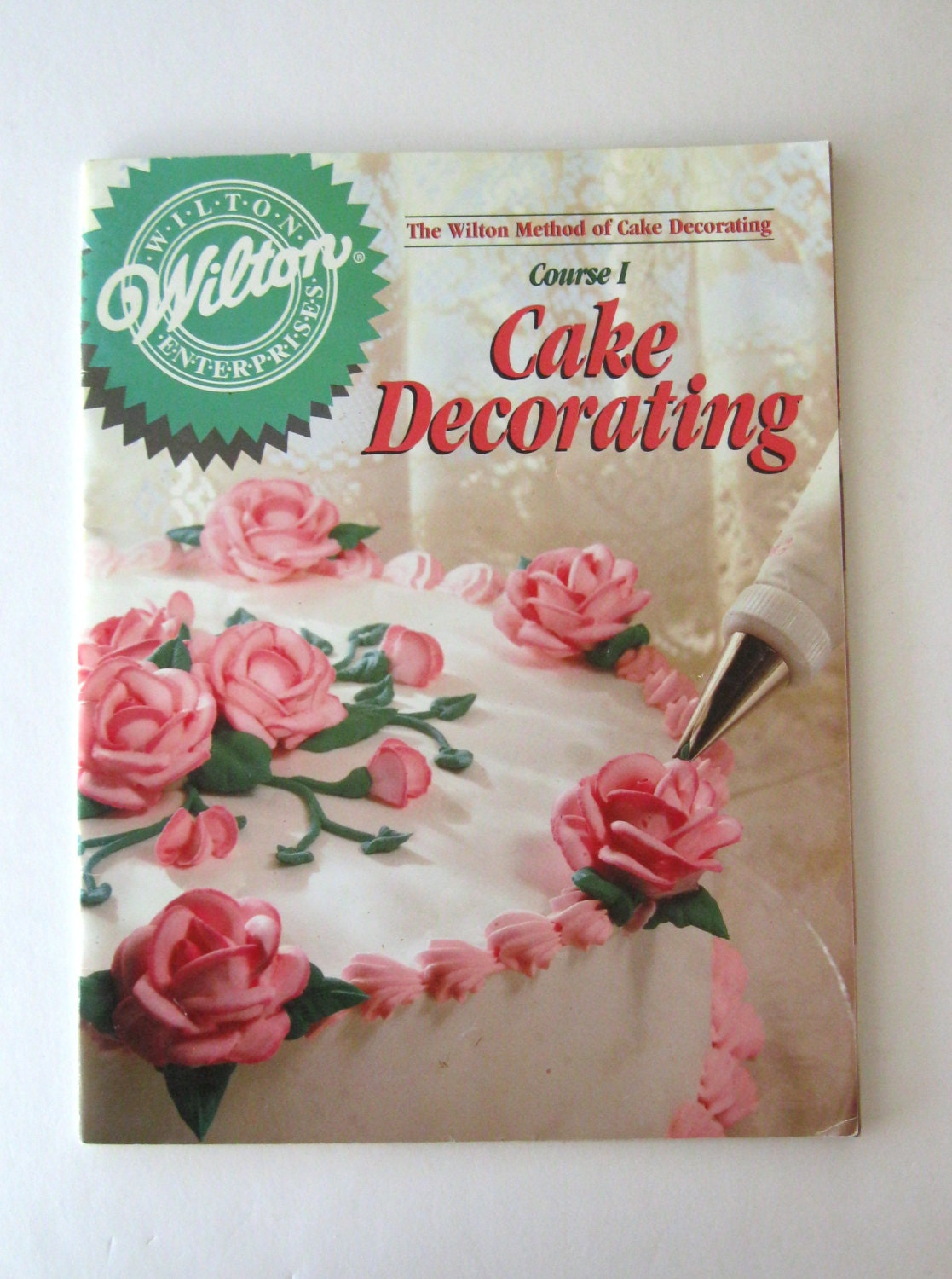 Wilton Cake Decorating Book Course 1 : Wilton Method Basic Cake Decorating Course by QuiltCitySue ...