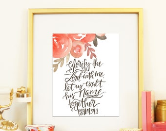Psalm 34:3 Glorify the Lord with Me Handlettered Thanksgiving Watercolor Floral Modern Calligraphy Gratitude Print Digital