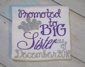 Promoted to Big Sister Shirt with PURPLE and Silver Sparkle Crown and Date--Pregnancy Announcement--Embroidered shirt or Bodysuit