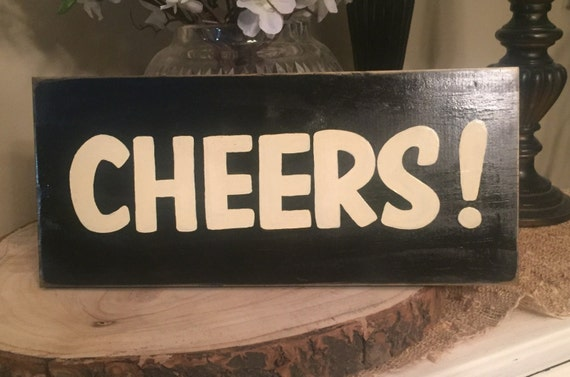 Cheers Sign Plaque Wine Toast Home Bar Decor You Pick Color