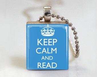 Keep Calm and Read - Scrabble Tile Pendant - Free Ball Chain or Key Ring