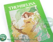 Thumbelina Fairy Tale Book: 1970s Gorgeous Illustrations