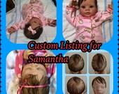 Custom Listing for Samantha - Reborn Baby Doll See Details DEPOSIT